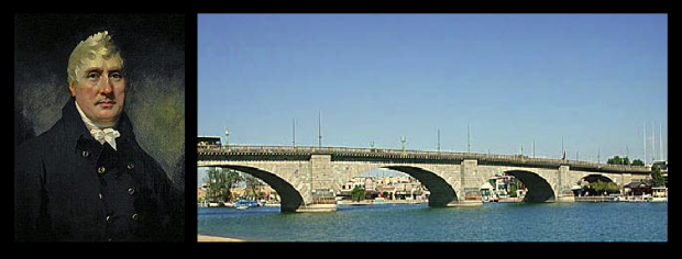 John Rennie and old London Bridge; now situated at Lake Havasu and a distant cousin of Tobacco Dock