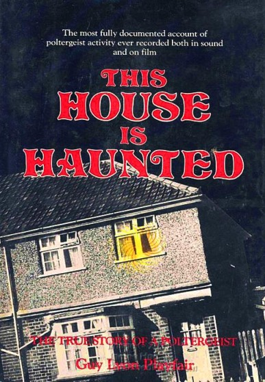 'This House is Haunted'; Guy Lyon Playfair's 1980 report on the Enfield Poltergeist.