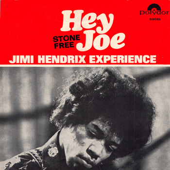 'Hey Joe' single with 'Stone Free' B-side