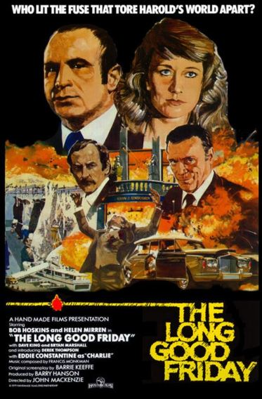 Quintessential London film, The Long Good Friday... see a Tribute to Bob Hoskins